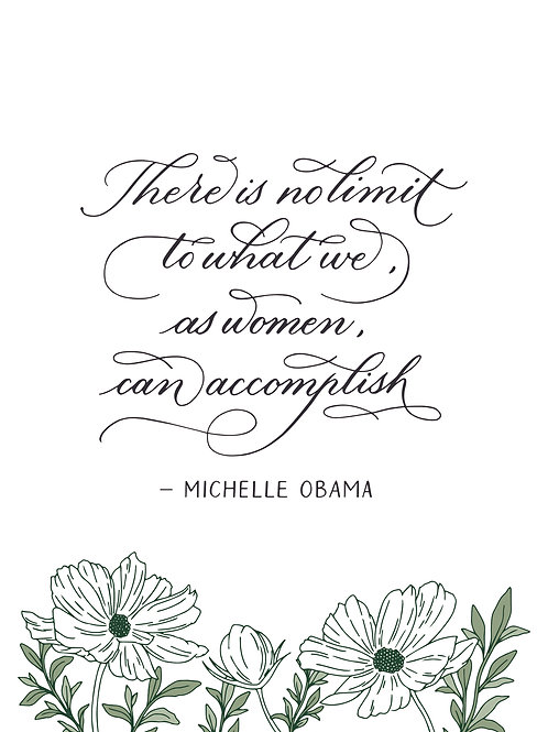 Calligraphy Art Print (A5) - There is no limit to what we, as women, ...