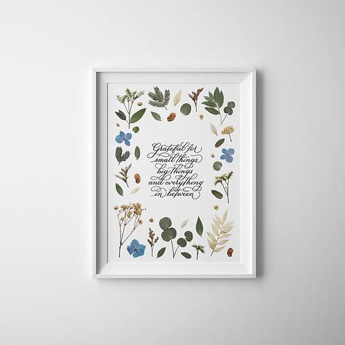 Calligraphy Art Print #2 (Floral series)  – Grateful for small things big things