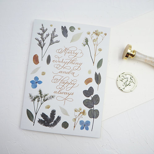 Christmas Greeting Card #2 (Floral series) – Merry everything and a Happy always