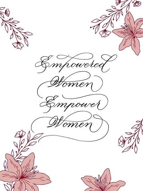 Calligraphy Art Print (A5) - Empowered women empower women