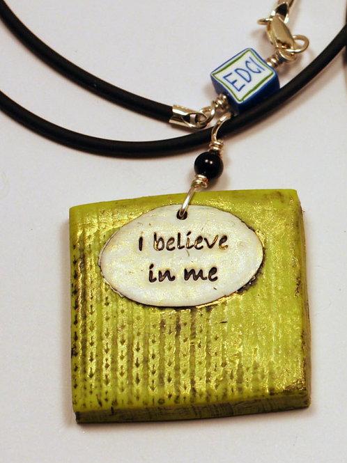 "Necklace ""I Believe in Me"""
