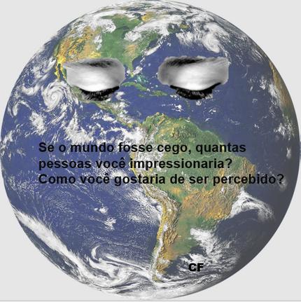 Como o mundo te percebe?