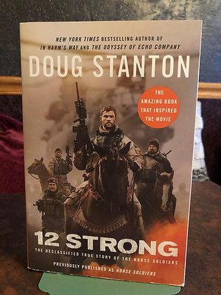 12 Strong - Doug Stanton