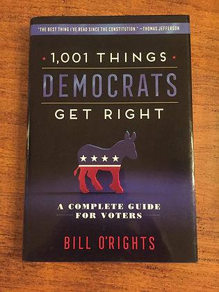 1001 Things Democrats Get Right - Bill O'Rights