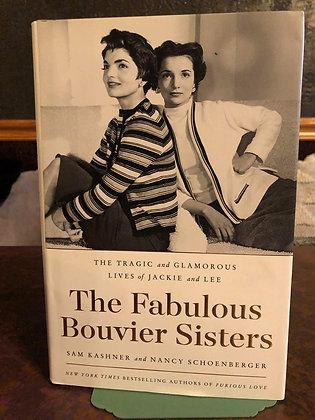 The Fabulous Bouvier Sisters - Sam Kashner and Nancy Schoenberger