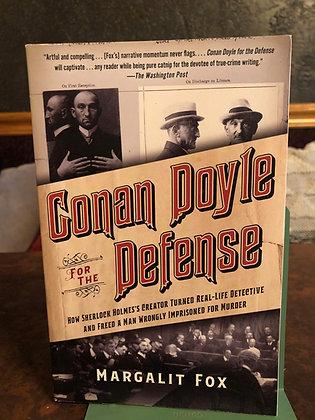Conan Doyle for the Defense - Margalit Fox
