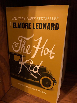 The Hot Kid - Elmore Leonard