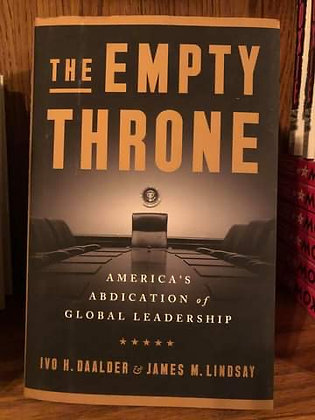 The Empty Throne - Ivo H. Daalder and James Lindsay