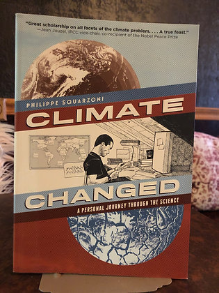Climate Changed - Philippe Squarzoni