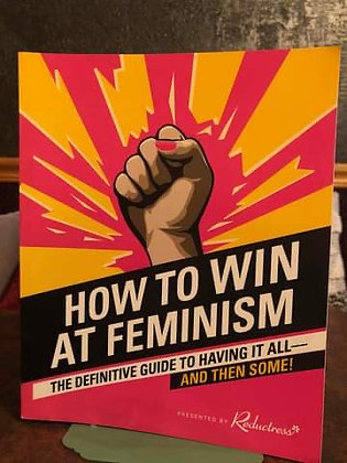 How to Win at Feminism - Beth Newell