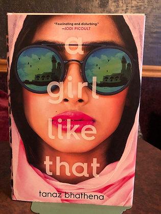 A Girl Like That - Tanaz Bhathena
