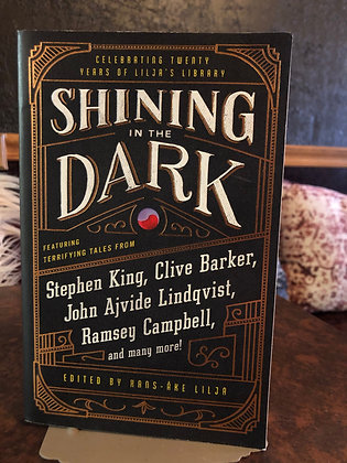 Shining in the Dark - Stephen King, Clive Barker, John Ajvide Lindqvist, more