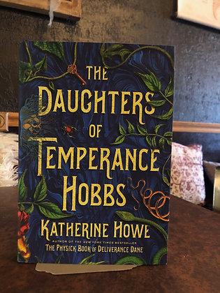 The Daughters of Temperance Hobbs - Katherine Howe