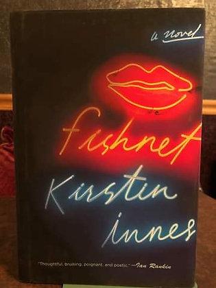 Fishnet - Kirstin Innes