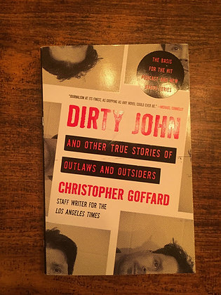 Dirty John - Christopher Goffard