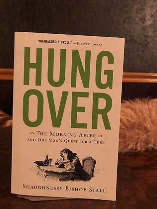 Hung Over - Shaughnessy Bishop-Stall