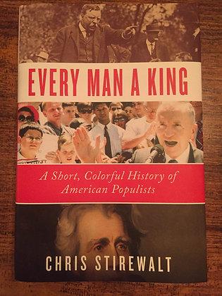 Every Man a King - Chris Stirewalt