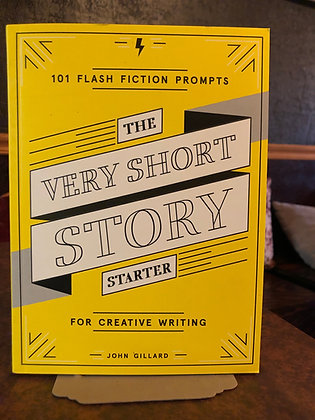 The Very Short Story Starter - John Gillard