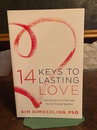 14 Keys to Lasting Love - Kim Kimberling, PhD