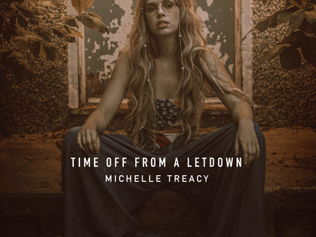 "Michelle Treacy goes indie rock with ""Time Off From a Letdown"""