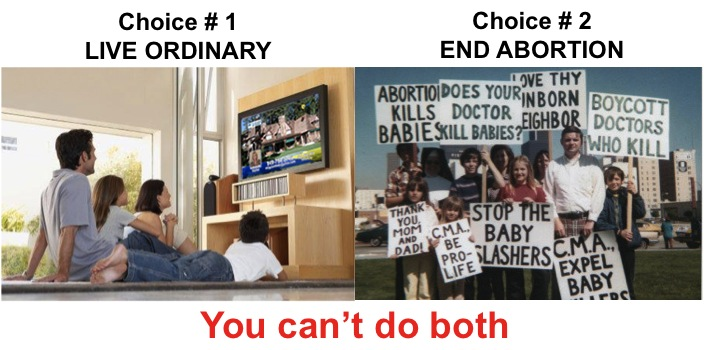 Live Ordinary or End Abortion