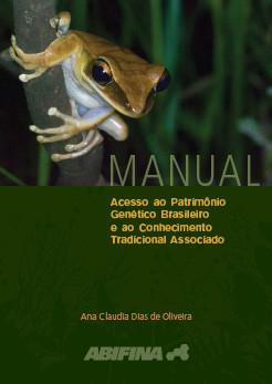 Giselle indica: Manual de Acesso ao Patrimônio Genético Brasileiro e ao Conhecimento Tradicional Ass
