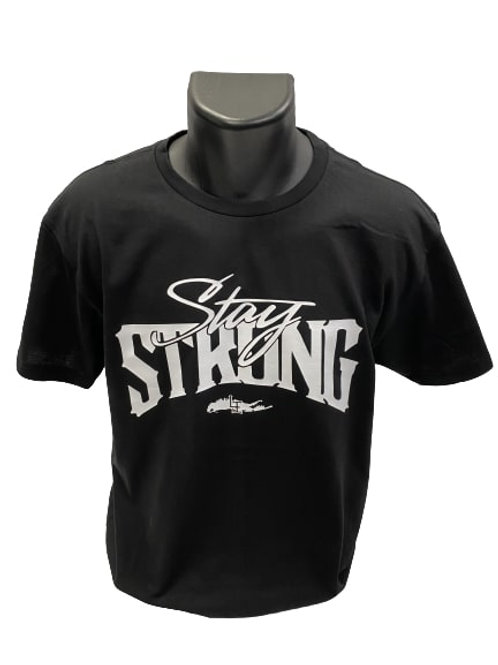 STAY STRONG T-SHIRTS - BLACK