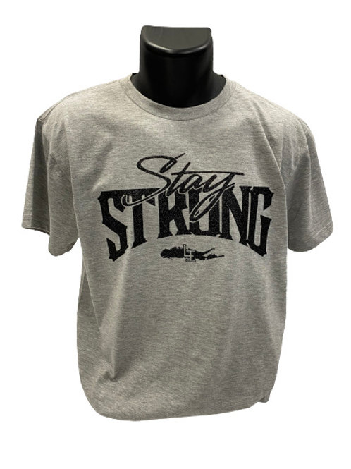 STAY STRONG T-SHIRTS - GREY