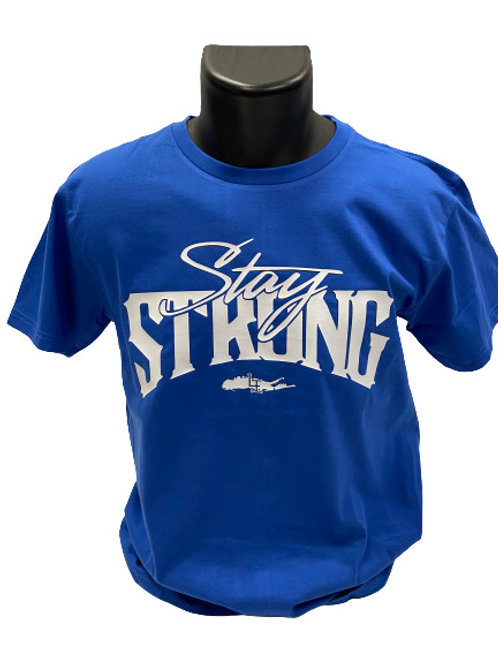 STAY STRONG T-SHIRTS - ROYAL