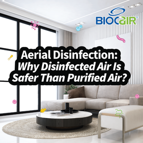 Aerial Disinfection: Why Disinfected Air Is Safer Than Purified Air