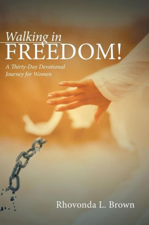 Walking in Freedom! (Hardcover-Autographed)