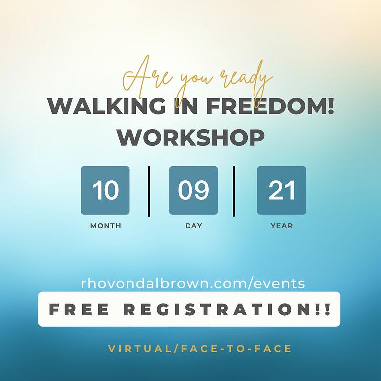 7th Walking in Freedom! Hybrid Workshop
