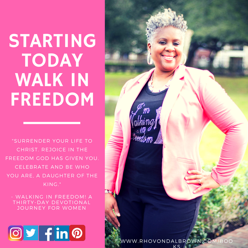 Starting today walk in freedom