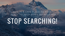 Stop Searching!