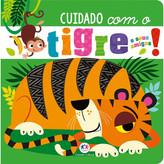 Cuidado com o Tigre!