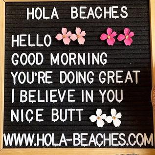 Hola Beaches!!! Good Morning!! Beautiful