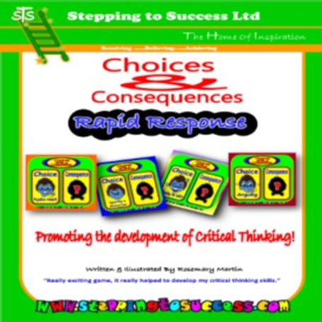 Choices & Consequences: Rapid Response