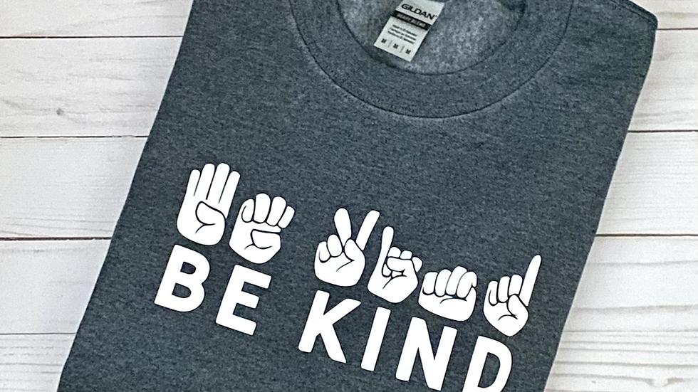Be Kind Crewneck Sweatshirt - Gray