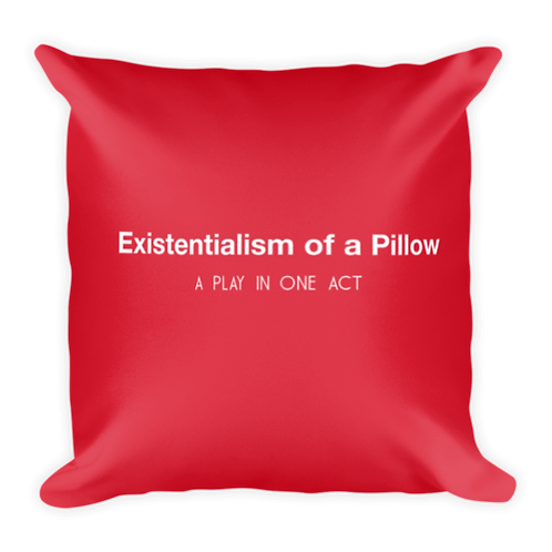 Existential Pillow