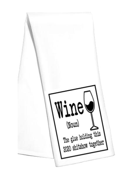 Wine The Glue Tea Towel