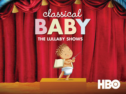 Classical Baby: The Lullaby Shows