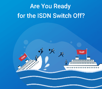 Are You Ready for the  ISDN switch off ?