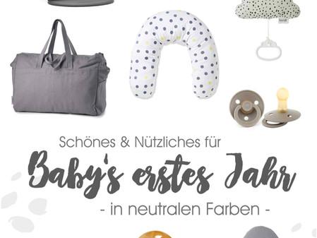 SCHÖNES & NÜTZLICHES für Baby's erste Jahre