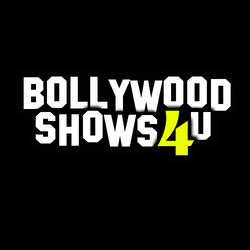 Bollywood Shows 4 U