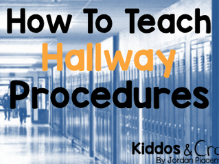 How to Teach Hallway Procedures