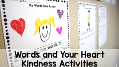 Words and Your Heart Book Review & Kindness Activities