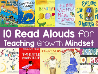10 Read Aloud Books for Teaching Growth Mindset