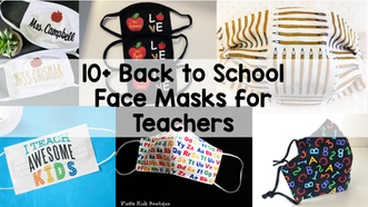 10+ Back to School Face Masks for Teachers
