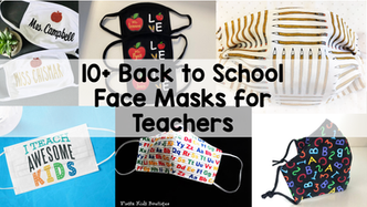 10+ Back to School Face Masks for Teachers