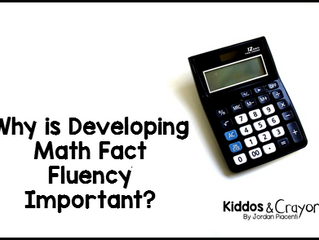 Why is Developing Math Fact Fluency Important?